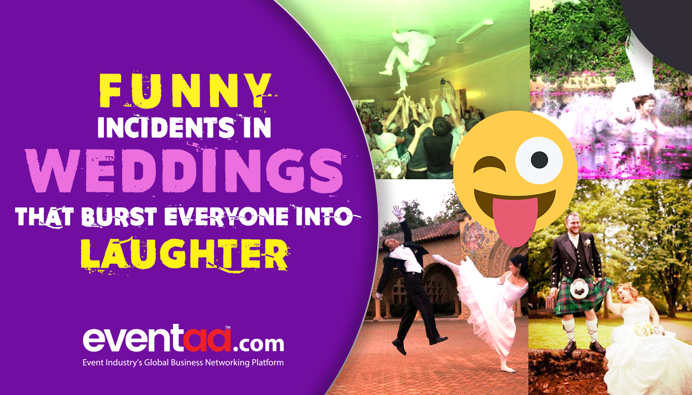 Blogs eventaa- Funny incidents in weddings that burst