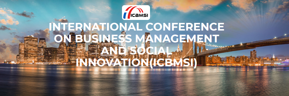 International Conference on Business Management and Social Innovation