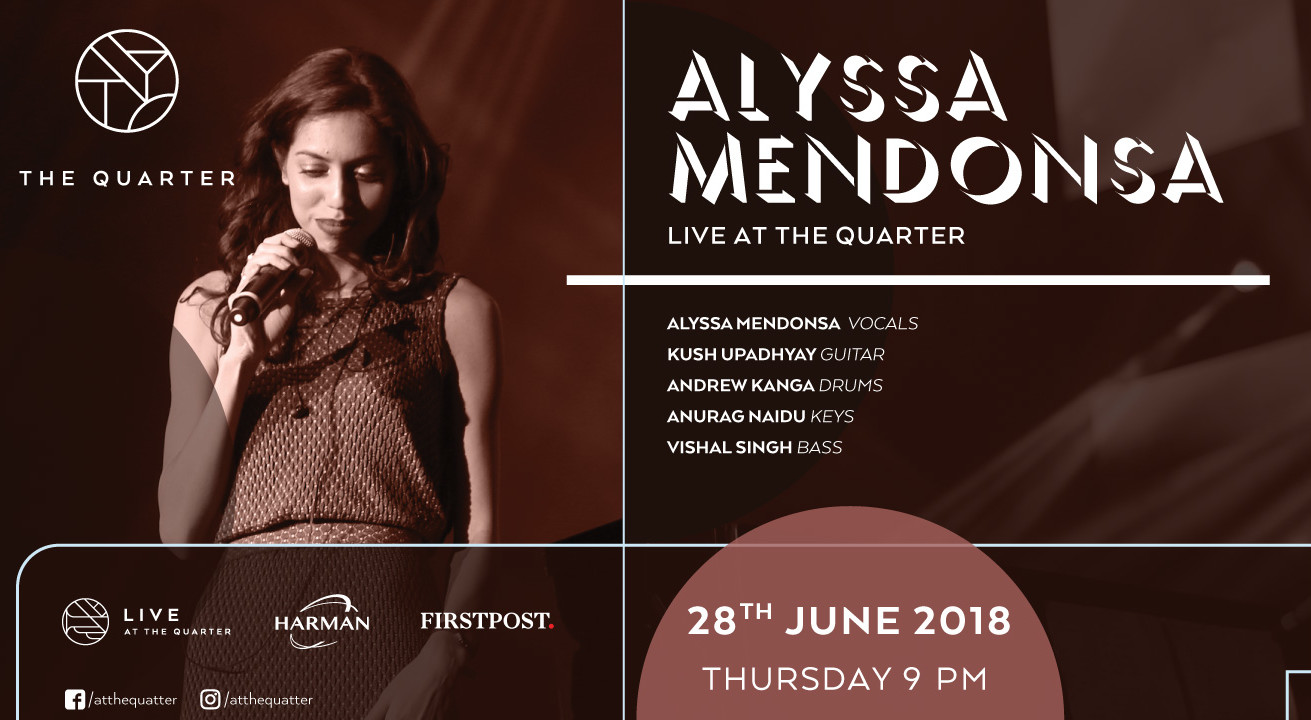Alyssa Mendonsa at The Quarter