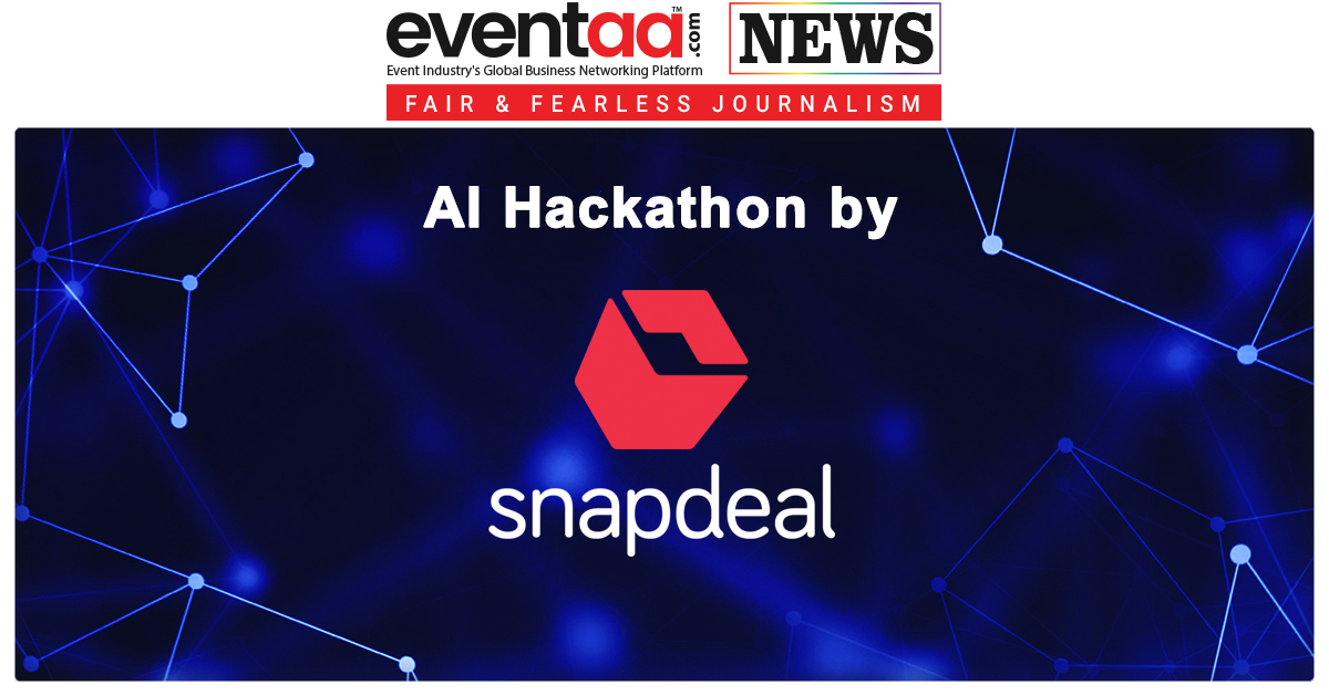 4bb674295 Online marketplace Snapdeal announced the launch of  AI Hackathon