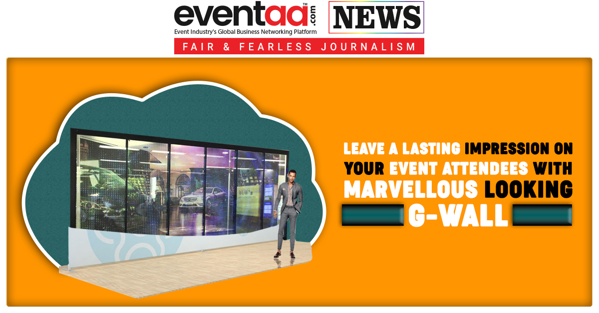 Leave a lasting Impression on Your Event Attendees With Marvellous Looking G-Wall