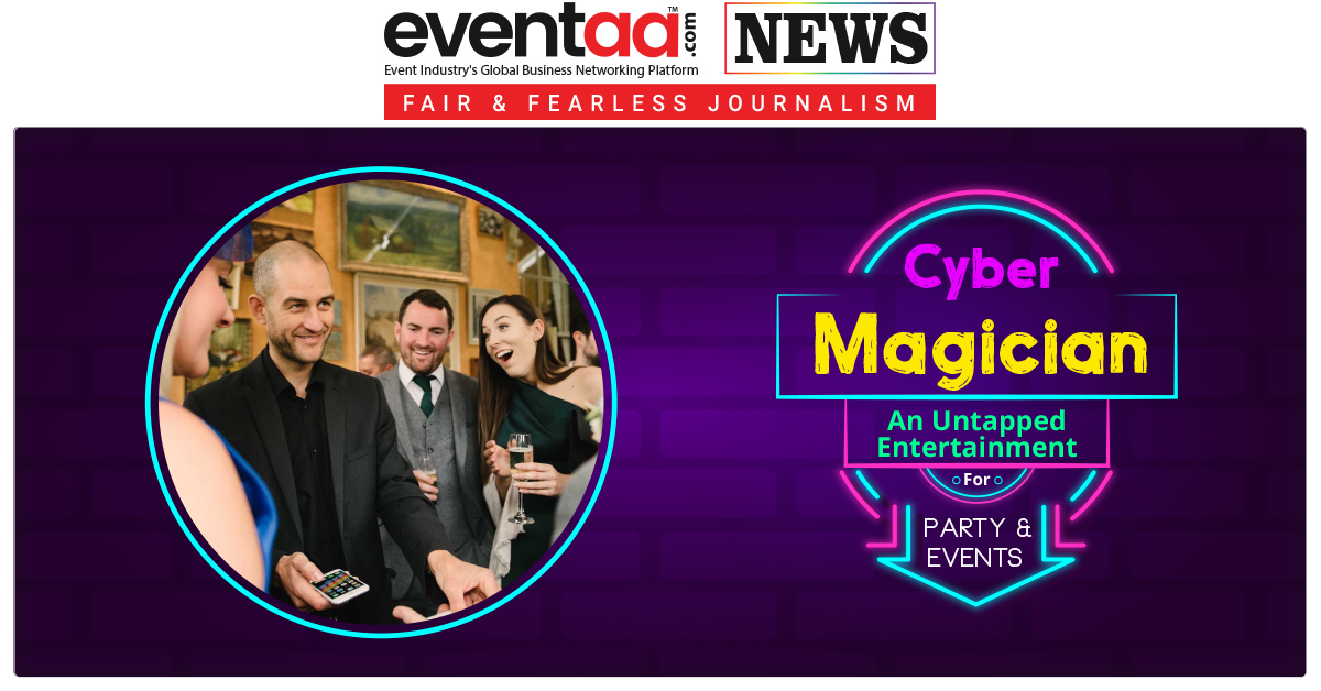 Cyber Magician An Untapped Entertainment For Party And Events
