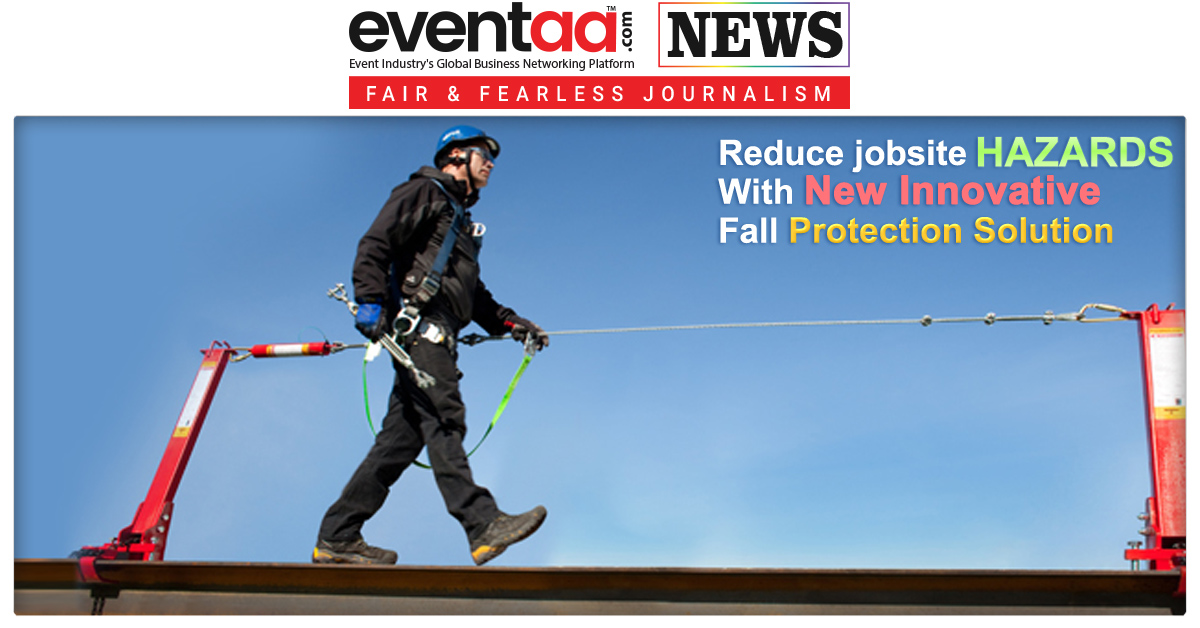 Reduce Jobsite Hazards with New Innovative Fall Protection Solution