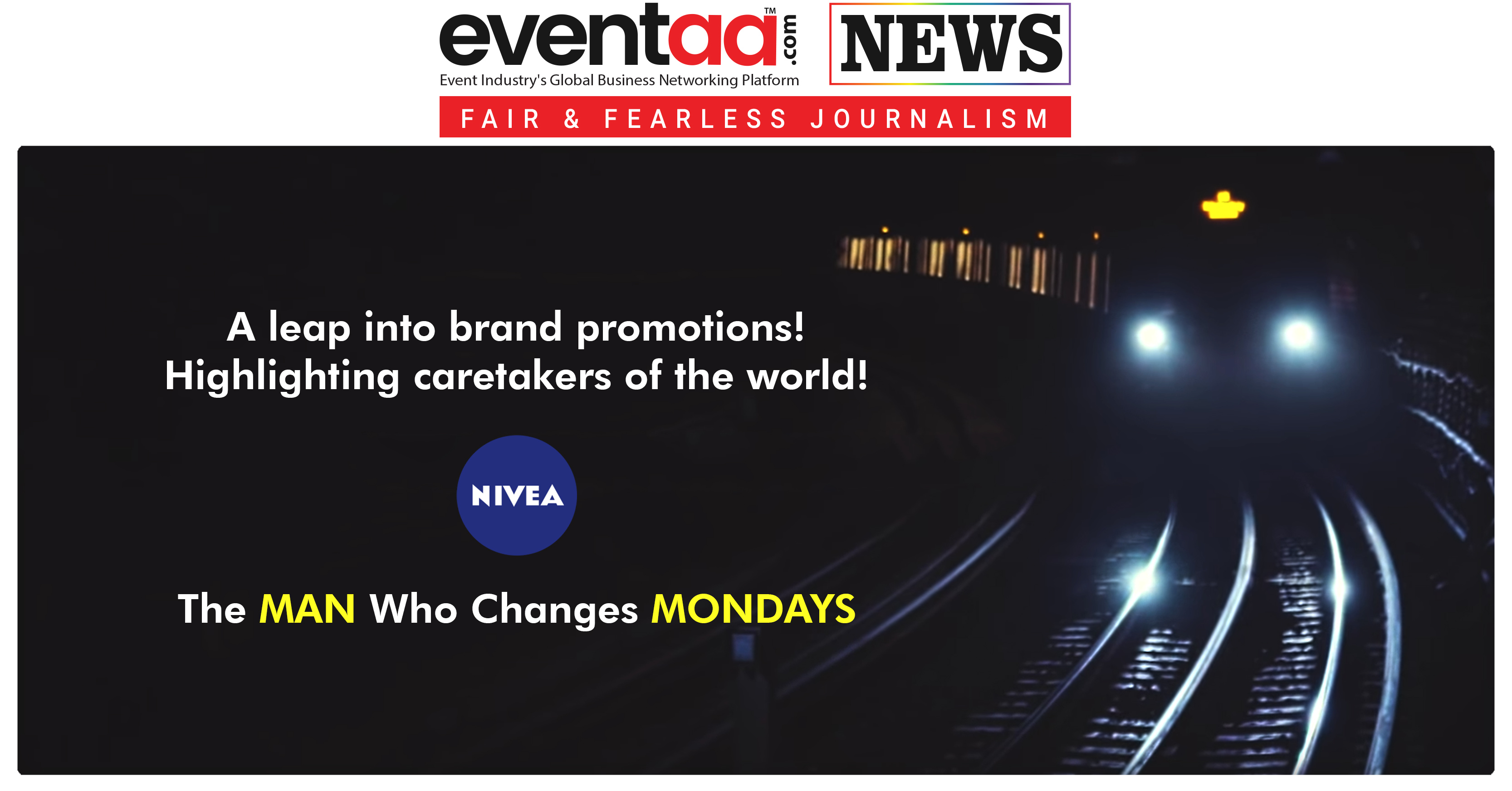 A leap into brand promotions! Highlighting caretakers of the world! Nivea Healthcare!