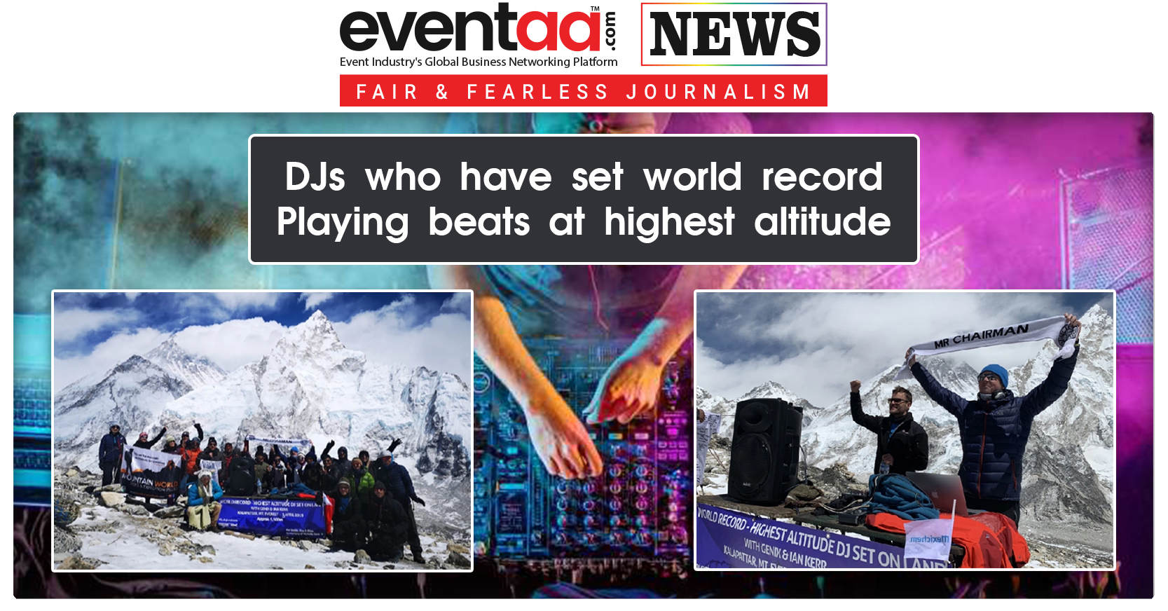 Djs Who Have Set World Record Playing Beats At Highest Altitude